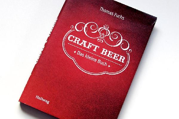 Craft Beer - Das kleine Buch